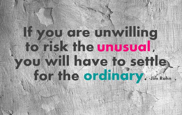 Risk The Unusual