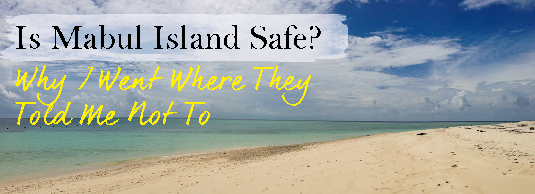 Is Mabul Island Safe
