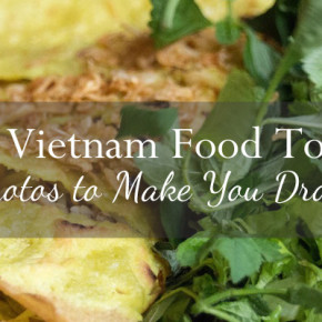 Vietnam Food Tour Photos